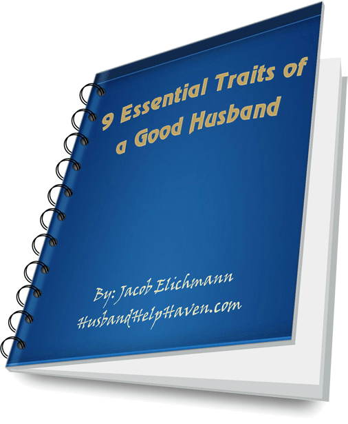 Free Report 9 Essential Traits of a Good Husband