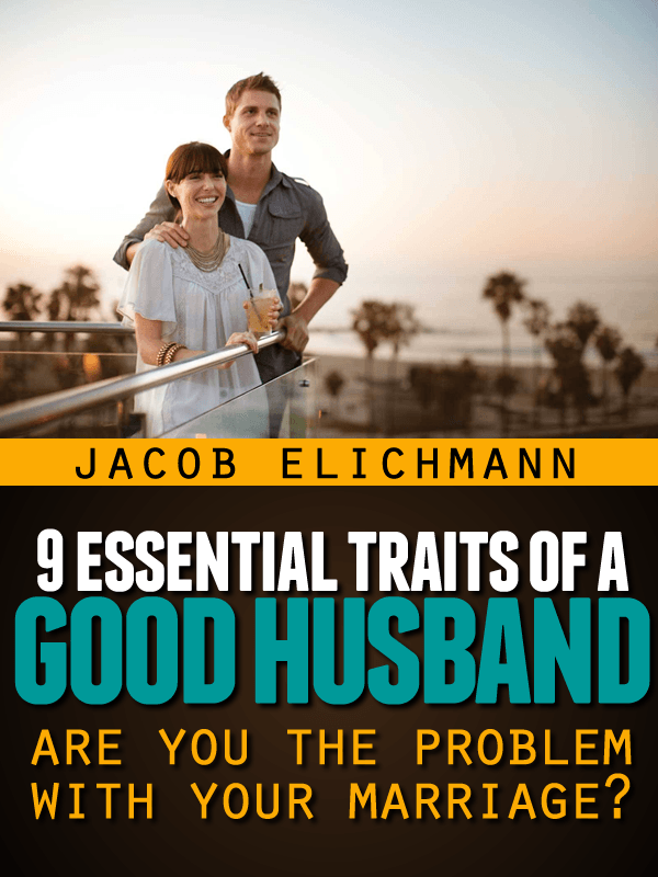 9 Essential Traits of a Good Husband eCover