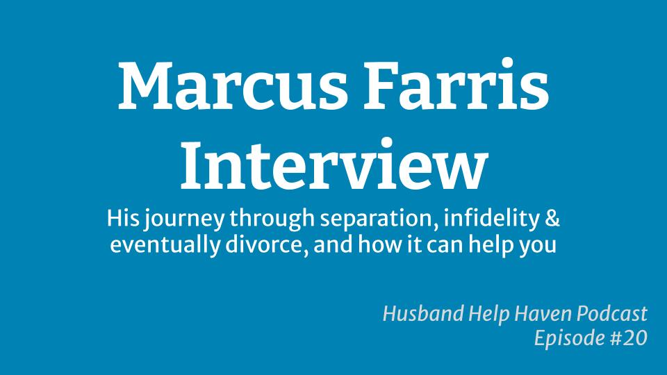 Interview with Marcus Farris about his divorce